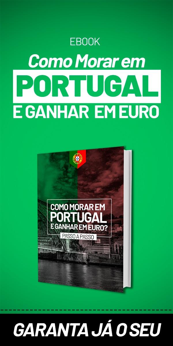 Ebook Como Morar em Portugal e Ganhar em Euro
